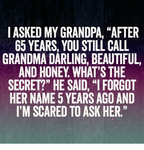 i-asked-my-grandpa-after-65-years-you-st