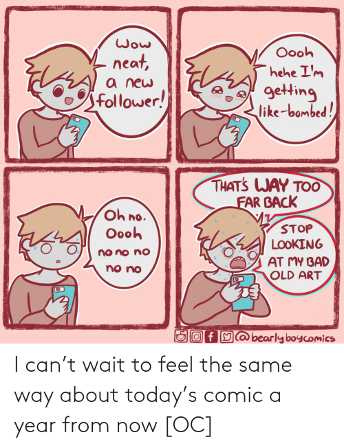 comic: I can't wait to feel the same way about today's comic a year from now [OC]