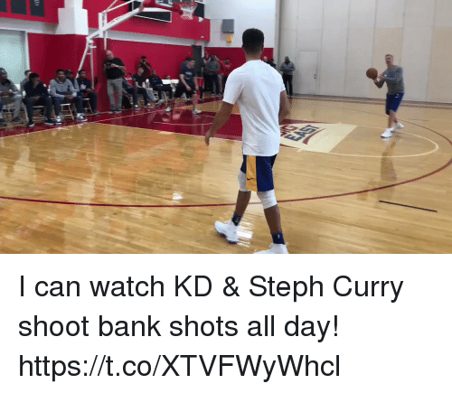 Memes, Bank, and Steph Curry: I can watch KD & Steph Curry shoot bank shots all day!  https://t.co/XTVFWyWhcl