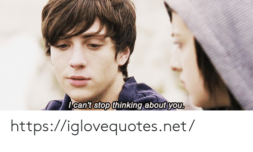 About You: I can't stop thinking about you. https://iglovequotes.net/