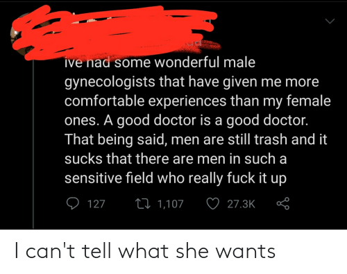 she wants: I can't tell what she wants