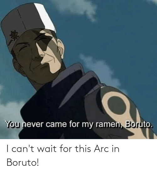 arc: I can't wait for this Arc in Boruto!