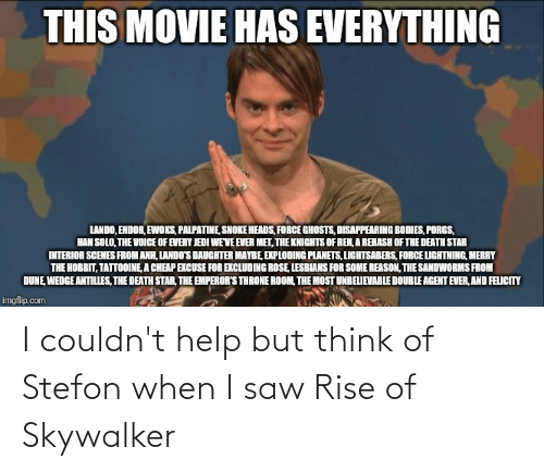 Stefon: I couldn't help but think of Stefon when I saw Rise of Skywalker