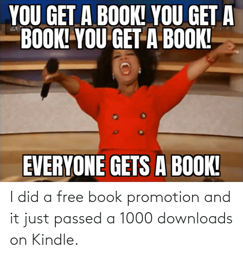 promotion: I did a free book promotion and it just passed a 1000 downloads on Kindle.