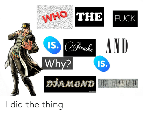 the thing: I did the thing