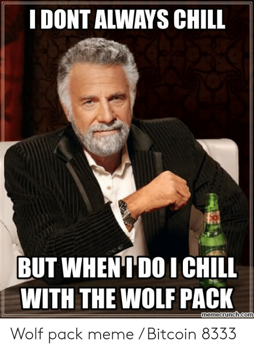 25 Best Memes About Wolf Pack Meme Wolf Pack Memes
