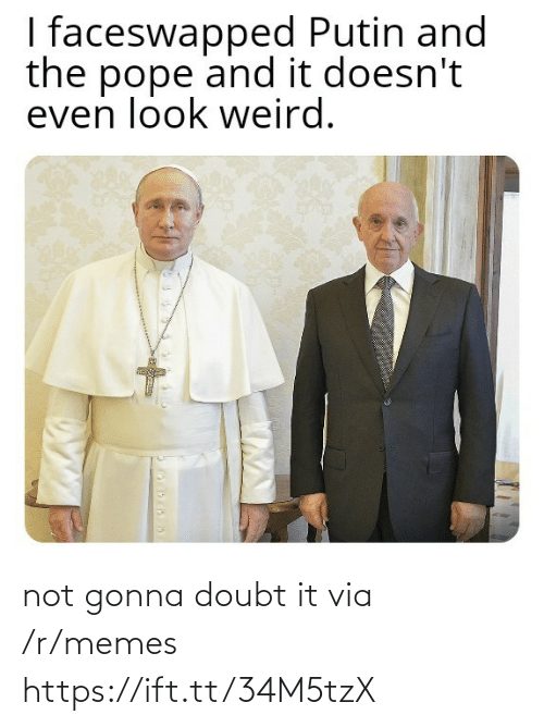 Putin: I faceswapped Putin and  the pope and it doesn't  even look weird. not gonna doubt it via /r/memes https://ift.tt/34M5tzX