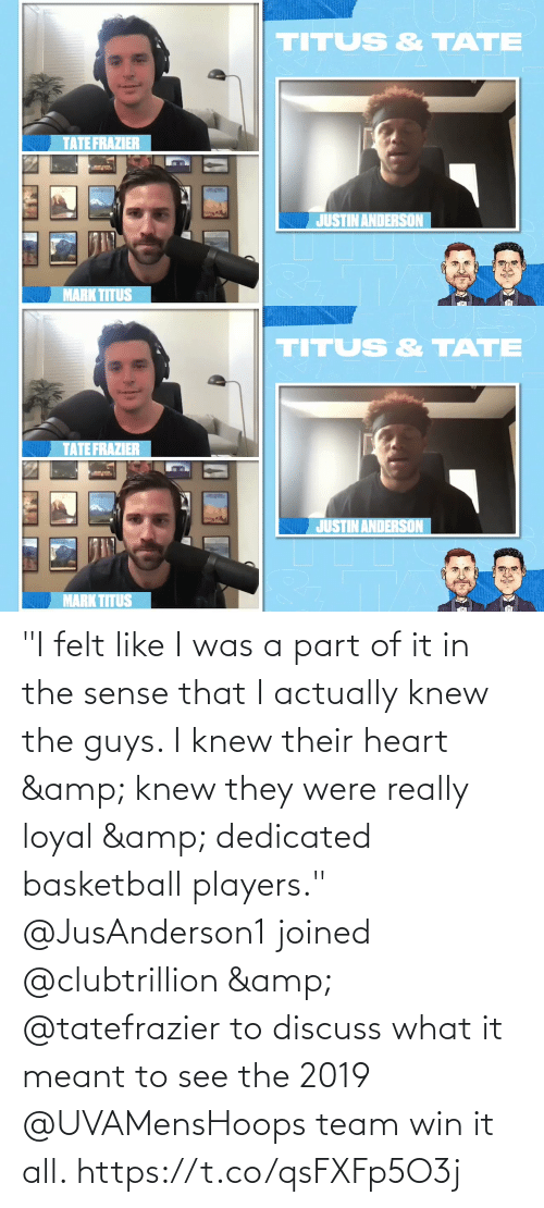 """The Guys: """"I felt like I was a part of it in the sense that I actually knew the guys. I knew their heart & knew they were really loyal & dedicated basketball players.""""  @JusAnderson1 joined @clubtrillion & @tatefrazier to discuss what it meant to see the 2019 @UVAMensHoops team win it all. https://t.co/qsFXFp5O3j"""