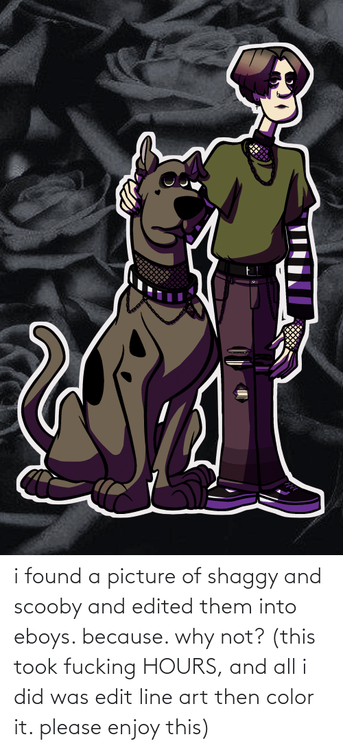 shaggy: i found a picture of shaggy and scooby and edited them into eboys. because. why not? (this took fucking HOURS, and all i did was edit line art then color it. please enjoy this)