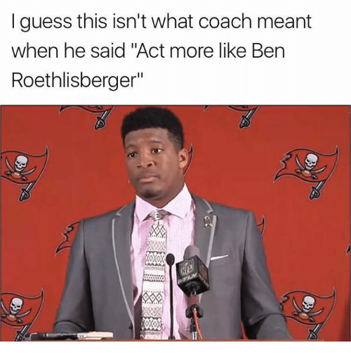 "Ben Roethlisberger, Nfl, and Guess: I guess this isn't what coach meant  when he said ""Act more like Ben  Roethlisberger""  Xoxox  5%"