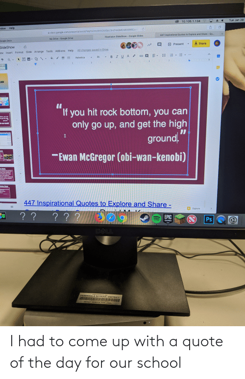 Quote Of The Day: I had to come up with a quote of the day for our school
