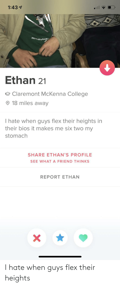 Heights: I hate when guys flex their heights