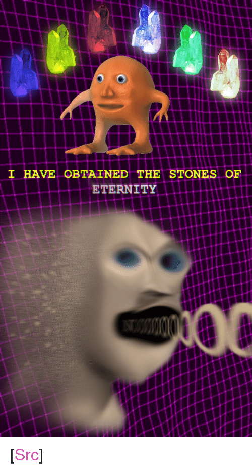 """Orang: I HAVE OBTAINED THE STONES OF  ETERNITY <p>[<a href=""""https://www.reddit.com/r/surrealmemes/comments/8hrp3a/nooo_orang_has_stone/?utm_source=ifttt"""">Src</a>]</p>"""