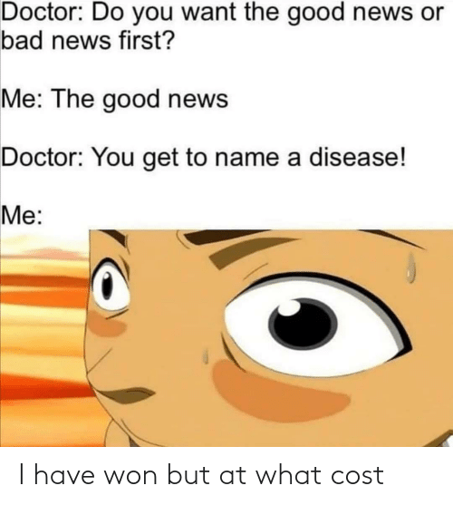 Cost: I have won but at what cost