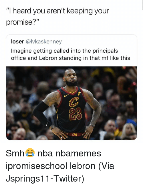"Basketball, Cavs, and Nba: ""I heard you aren't keeping your  promise?""  loser @lvkaskenney  Imagine getting called into the principals  office and Lebron standing in that mf like this  CAVS Smh😂 nba nbamemes ipromiseschool lebron (Via ‪Jsprings11‬-Twitter)"