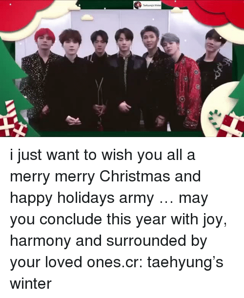 Christmas, Winter, and Army: i just want to wish you all a merry merry Christmas and happy holidays army … may you conclude this year with joy, harmony and surrounded by your loved ones.cr: taehyung's winter
