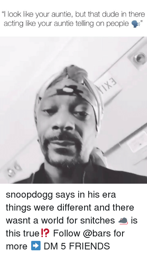 """auntie: """"I look like your auntie, but that dude in there  acting like your auntie telling on people"""" snoopdogg says in his era things were different and there wasnt a world for snitches 🐀 is this true⁉️ Follow @bars for more ➡️ DM 5 FRIENDS"""