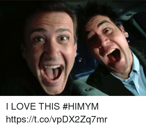 Love, Memes, and 🤖: I LOVE THIS #HIMYM https://t.co/vpDX2Zq7mr