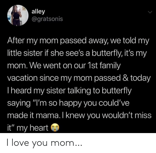 i love you mom: I love you mom…