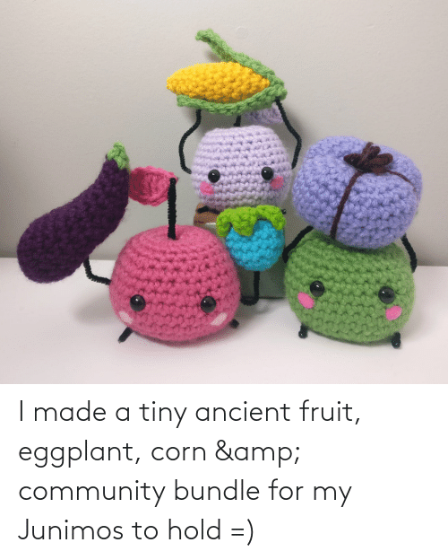 eggplant: I made a tiny ancient fruit, eggplant, corn & community bundle for my Junimos to hold =)