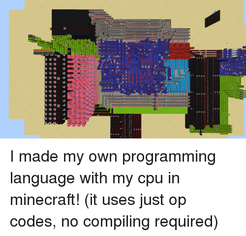 Minecraft, Programming, and Cpu: I made my own programming language with my cpu in minecraft! (it uses just op codes, no compiling required)