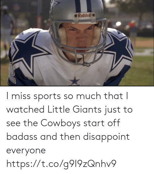 Watched: I miss sports so much that I watched Little Giants just to see the Cowboys start off badass and then disappoint everyone https://t.co/g9I9zQnhv9
