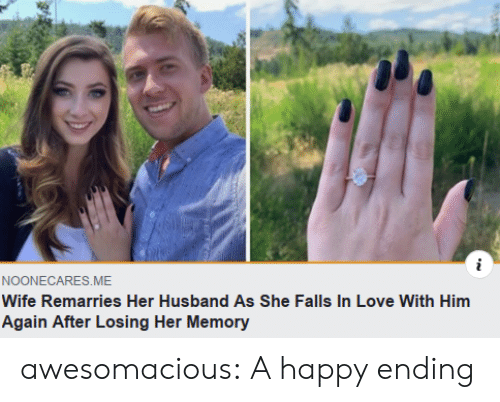 Again After: i  NOONECARES.ME  Wife Remarries Her Husbande As She Falls In Love With Him  Again After Losing Her Memory awesomacious:  A happy ending