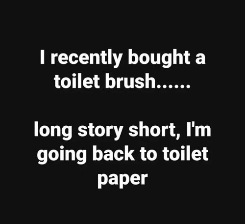Memes, Back, and 🤖: I recently bought a  long story short, Im  going back to toilet  paper