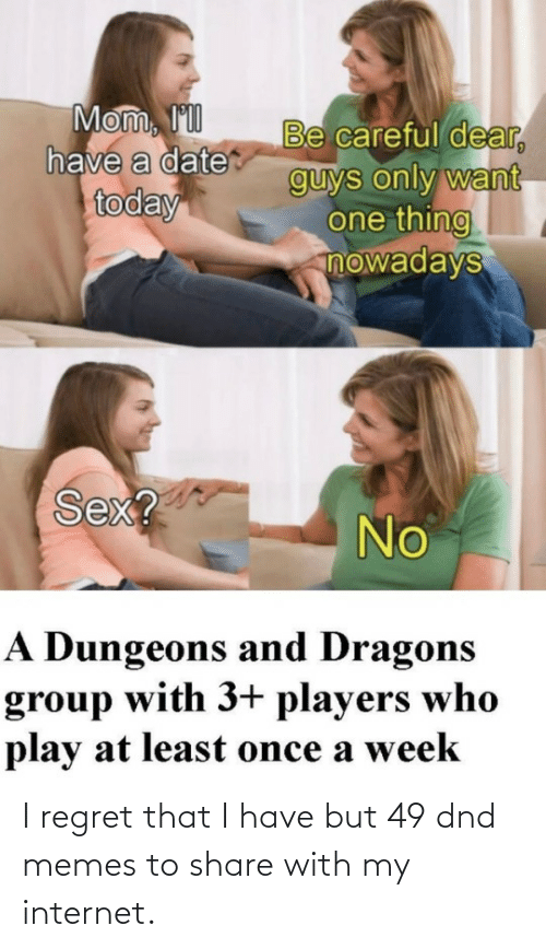 Memes To: I regret that I have but 49 dnd memes to share with my internet.