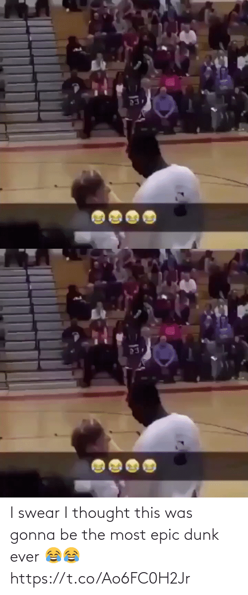 i swear: I swear I thought this was gonna be the most epic dunk ever 😂😂 https://t.co/Ao6FC0H2Jr