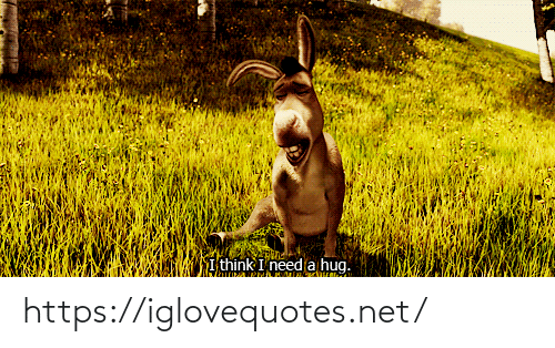 hug: I think I need a hug. https://iglovequotes.net/