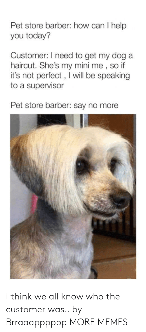 Know Who: I think we all know who the customer was.. by Brraaapppppp MORE MEMES