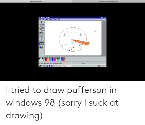 I Suck: I tried to draw pufferson in windows 98 (sorry I suck at drawing)