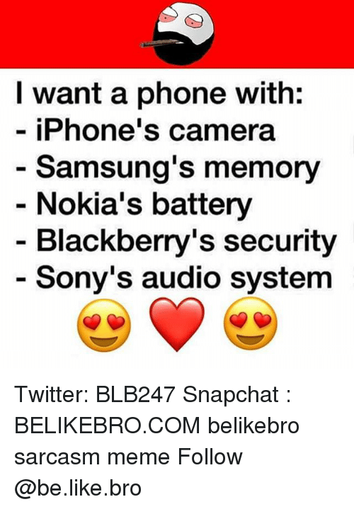 I Want a Phone With iPhone's Camera Samsung's Memory Nokia's