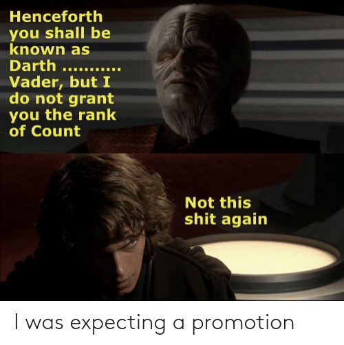 promotion: I was expecting a promotion
