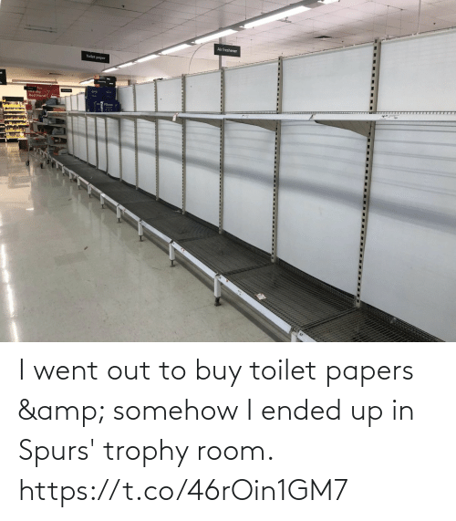 Out To: I went out to buy toilet papers & somehow I ended up in Spurs' trophy room. https://t.co/46rOin1GM7