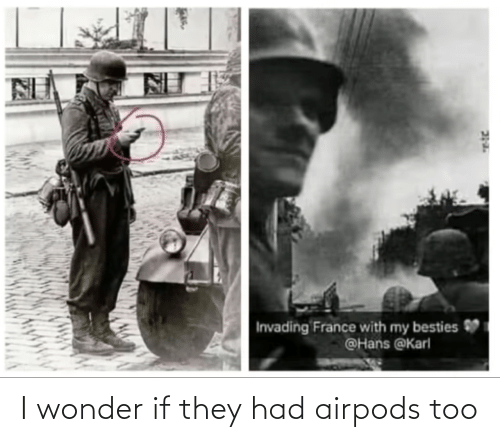 Had: I wonder if they had airpods too