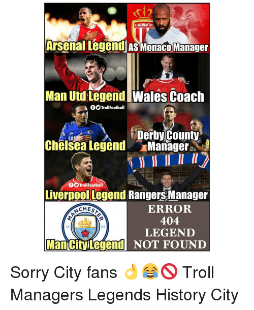derby: i2  ASMONACOF  COM  Arsenal Legend As Monaco Manager  Man Utd LegendWales Coach  OTrollFootball  Derby County  Chelsea Legend Managera.  SA  TrollFootball  Liverpoollegend Rangers Manager  ERROR  404  LEGENID  ACHES  18  94  Man cityilegend NOT FOUND Sorry City fans 👌😂🚫 Troll Managers Legends History City