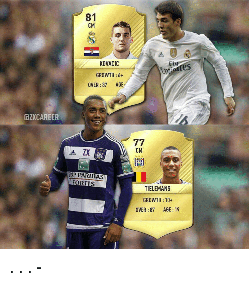 Memes, 🤖, and Bnp Paribas: IdZXCAREER  81  CM  KOVACIC  GROWTH  6+  OVER 87 AGE  BNP PARIBAS  FORTIS  77  CM  TIELEMANS  GROWTH 10  OVER 87 AGE 19 . . . - من تفضل ؟