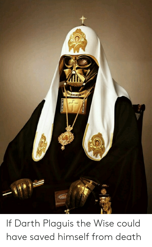 Death, Darth, and Saved: If Darth Plaguis the Wise could have saved himself from death