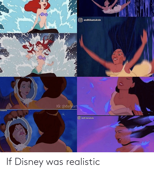 Was: If Disney was realistic