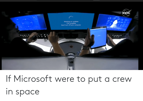 In Space: If Microsoft were to put a crew in space
