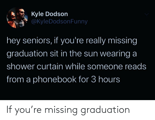 missing: If you're missing graduation