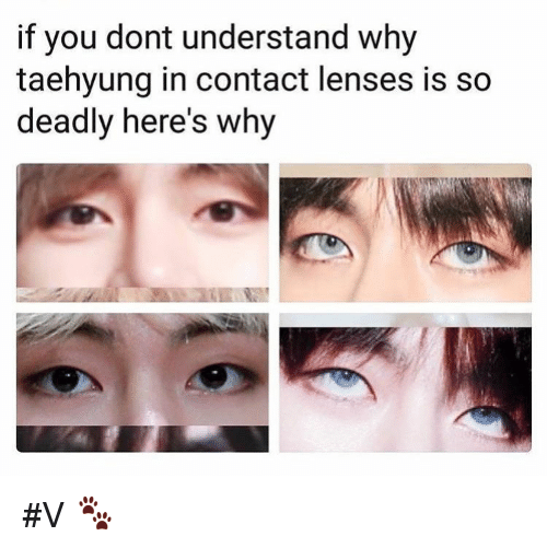 Contact Lenses, Why, and You: if you dont understand why  taehyung in contact lenses is so  deadly here's why #V 🐾