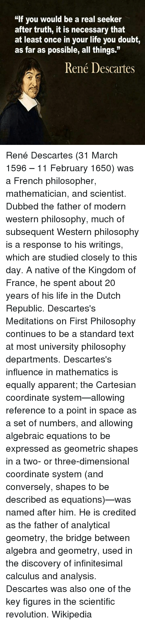 rene descartes system of universal doubt in meditations on first philosophy