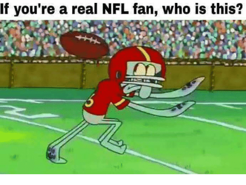nfl fan: If you're a real NFL fan, who is this?