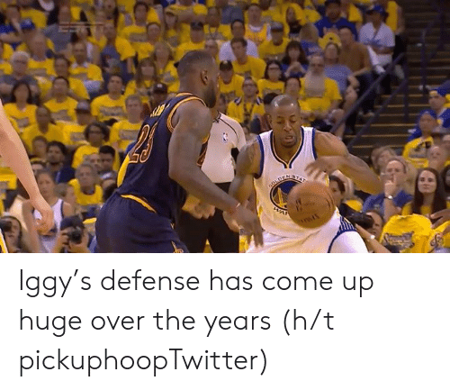 Iggy, Huge, and  Come: Iggy's defense has come up huge over the years   (h/t pickuphoopTwitter)