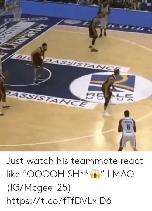"mit: IHRICTer  BLL  DASSISTANC  2ASSISTANCE  MIT  6 Just watch his teammate react like ""OOOOH SH**😱"" LMAO (IG/Mcgee_25) https://t.co/fTfDVLxID6"