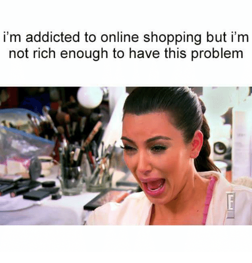 Addicted to online shopping