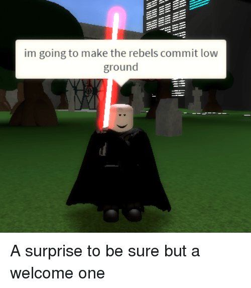 rebels: im going to make the rebels commit low  ground A surprise to be sure but a welcome one